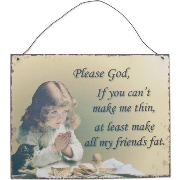 A Please God design metal Wall Sign